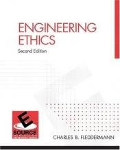 book cover of Engineering Ethics by Charles Fleddermann