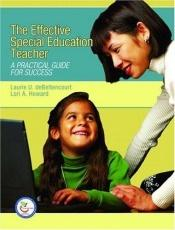 book cover of Effective Special Education Teacher: A Practical Guide for Success, The by Laurie U. deBettencourt