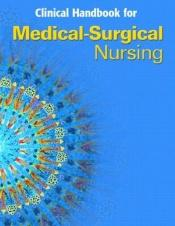 book cover of Clinical handbook for medical-surgical nursing : critical thinking in client care by Priscilla LeMone