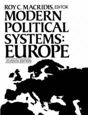 book cover of Modern Political Systems: Europe by Roy C. Macridis