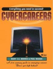 book cover of Cybercareers by Mary E. S. Morris
