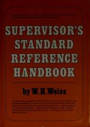 book cover of Supervisors Standard Reference Handbook by W. Weiss