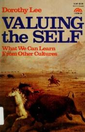 book cover of Valuing the Self (A Spectrum book) by Dorothy D. Lee