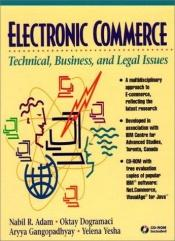 book cover of Electronic commerce : technical, business, and legal issues by author not known to readgeek yet