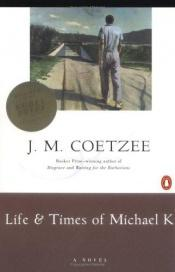 book cover of Život a doba Michaela K by John Maxwell Coetzee
