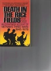book cover of Death in the ricefields by Peter Scholl-Latour