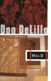 book cover of Mao II : den stora massans ensamhet by Don DeLillo