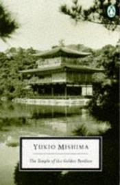 book cover of The Temple of the Golden Pavilion by Yukio Mishima
