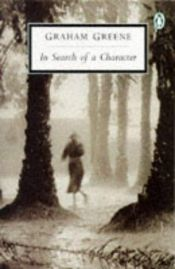 book cover of In search of a character : two African journals by Graham Greene