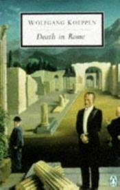 book cover of Death in Rome by Wolfgang Koeppen