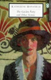 book cover of The Garden Party: and Other Stories by Katherine Mansfield