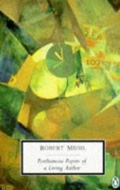 book cover of The Posthumous Papers of a Living Author by Robert Musil