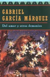 book cover of Of Love and Other Demons by Gabriel Garcia Marquez