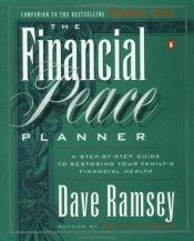 book cover of The Financial Peace Planner by Dave Ramsey
