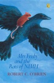 book cover of Mrs. Frisby and the Rats of NIMH by Robert C. O'Brien