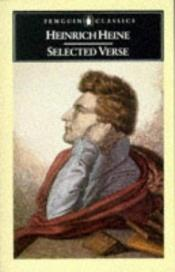 book cover of Selected Verse: Dual Language Edition by Heinrich Heine