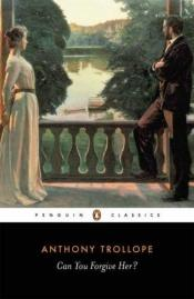book cover of Can You Forgive Her? by Anthony Trollope