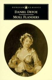 book cover of The Fortunes & Misfortunes of the Famous Moll Flanders by Daniel Defoe