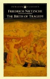 book cover of The Birth of Tragedy by Friedrich Nietzsche