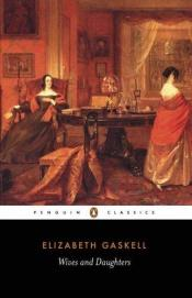 book cover of Wives and Daughters by Elizabeth Gaskell