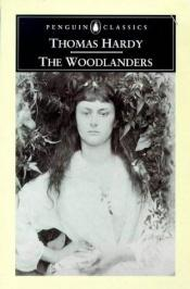 book cover of The Woodlanders by Томас Харди