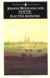 book cover of Elective Affinities by Johans Volfgangs fon Gēte