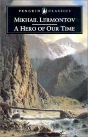 book cover of A Hero of Our Time by Michel Lermontov