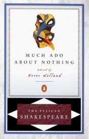 book cover of Much Ado about Nothing PEL (Shakespeare, Pelican) by William Shakespeare