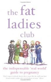 book cover of The Fat Ladies Club by Andrea Bettridge