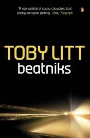 book cover of Beatniks by Toby Litt