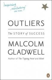 book cover of Outliers: The Story of Success by Malcolm Gladwell