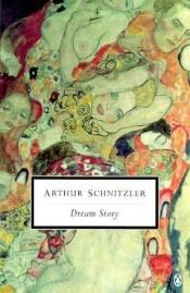 book cover of Dream Story by Arthur Schnitzler