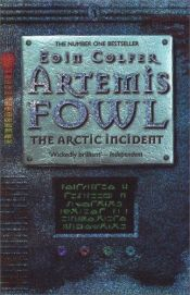 book cover of Artemis Fowl: The Arctic Incident by Eoin Colfer