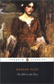 book cover of El Molino Del Floss / The Mill on the Floss by George Eliot
