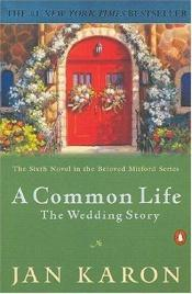 book cover of A common life by Jan Karon