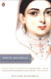 book cover of White Mughals by William Dalrymple
