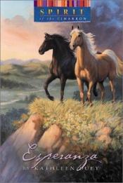 book cover of Spirit of the West 3: Esperanza (Spirit of the Cimarron) by Kathleen Duey