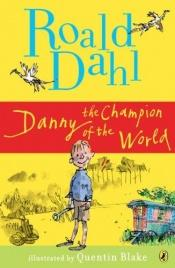 book cover of Danny, the Champion of the World by 羅爾德·達爾