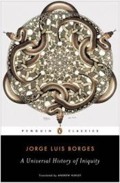 book cover of A universal history of infamy by Jorge Luis Borges