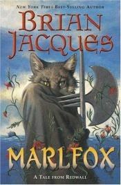 book cover of Marlfox by Brian Jacques