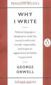 book cover of Why I Write by George Orwell