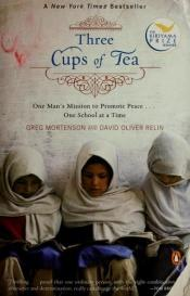book cover of Three Cups of Tea by Greg Mortenson|David Oliver Relin