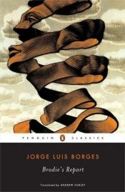 book cover of Informe de Brodie, O by Jorge Luis Borges