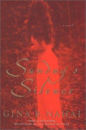 book cover of Sunday's Silence by Gina B. Nahai