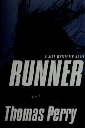 book cover of Runner (Jane Whitefield Novel) by Thomas Perry