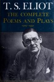 book cover of Complete poems and plays, 1909-1950 by T. S. Eliot