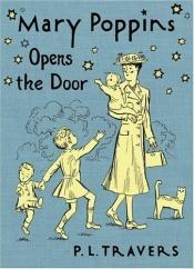 book cover of Mary Poppins Opens the Door, (Mary Poppins öppnar dörren) by P. L. Travers