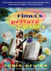 book cover of Fiona's Private Pages by Robin Cruise