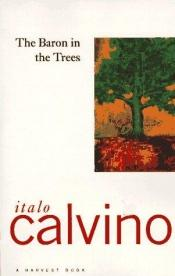 book cover of The Baron in the Trees by Italo Calvino