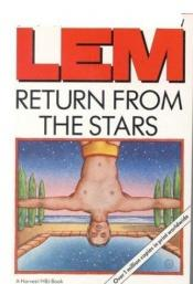 book cover of Return from the Stars by Stanisław Lem